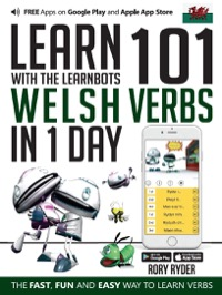 Omslag för 'Learn 101 Welsh Verbs in 1 Day with the Learnbots - 1908869265'