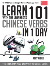 Omslag för 'Learn 101 Chinese Verbs in 1 Day with the Learnbots - 1908869432'