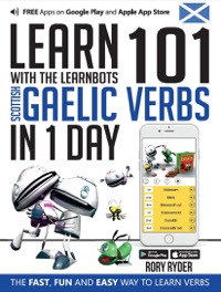 Omslag för 'Learn 101 Scottish Gaelic Verbs in 1 Day with the Learnbots - 1908869456'