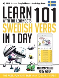 Omslag för 'Learn 101 Swedish Verbs in 1 Day with the Learnbots - 1908869500'