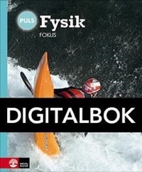 PULS Fysik 7-9 4e uppl Fokus Digital - Ekstig, BörjeSjöberg, Staffan