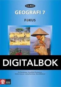 SOL 4000 Geografi 7 Fokus Elevbok Digital - Willebrand, MariaMyrenberg, LudvigThorstensson, PerThorstensson, Anna-BrittaJonasson, Christer