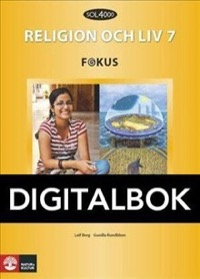 SOL 4000 Religion och liv 7 Fokus Elevbok Digital - Berg, LeifRundblom, Gunilla