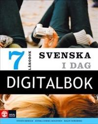 Svenska i dag 7 Lärobok Digital - Ekholm, StevenLyberg Mogensen, AnnikaNordberg, Malin