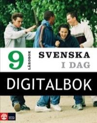 Svenska i dag 9 Lärobok Digital - Ekholm, StevenLyberg Mogensen, AnnikaNordberg, Malin