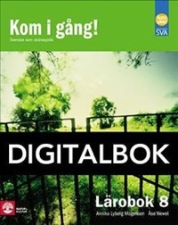 Kom i gång! 8 Lärobok Digital - Lyberg Mogensen, AnnikaWewel, Åse