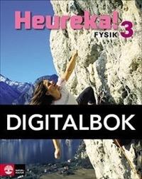 Heureka Fysik 3 Lärobok Digital - Alphonce, RuneBergström, LarsGunnvald, PerJohansson, ErikNilsson, Roy
