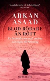 Blod rödare än rött - En berättelse om mod smärta och vägen till försoning