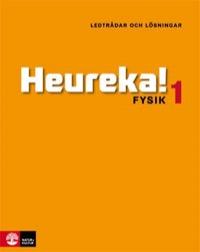 Heureka Fysik 1 Ledtrådar och lösningar