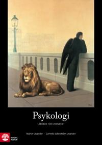 Psykologi 1+2a Lärobok för gymnasiet uppl 3