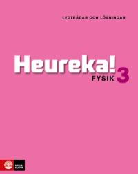 Heureka Fysik 3 Ledtrådar och lösningar