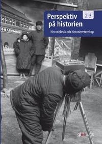 Perspektiv på historien 2-3 Historiebruk och historievetenskap