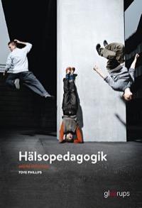 Hälsopedagogik Elevbok Uppl 2