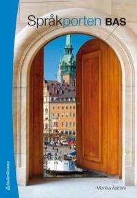 Språkporten Bas Textbok för svenska som andraspråk, kurs 1 med webbdel