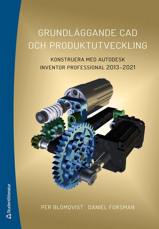 Grundläggande CAD och produktutveckling - Konstruera med Autodesk Inventor Professional 2013-2021