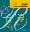 Medieteket Grafisk kommunikation uppl 4