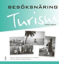 Besöksnäring Turism - Arbetsbok