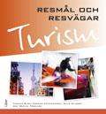 Resmål och resvägar- Turism