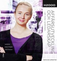 H2000 Affärsutveckling och ledarskap Fakta och uppgifter