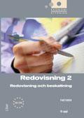 Ekonomistyrning Redovisning 2 faktabok- Redovisning och beskattning