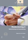 Ekonomistyrning Redovisning 2 kommentarer och lösningar- Redovisning och beskattning