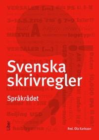 Svenska skrivregler Uppl 4