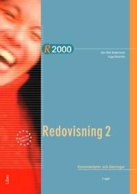 R2000 Redovisning 2 Kommentarer och lösningar Uppl 7
