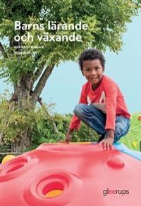 Barns lärande och växande elevbok Uppl 2