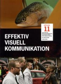 Effektiv visuell kommunikation uppl 11