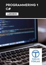 Programmering 1 C# Lärobok