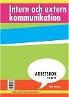 Intern och extern kommunikation Arbetsbok
