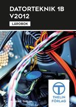 Datorteknik 1B V2012 - Lärobok
