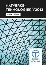 Nätverksteknologier V2013 - Arbetsbok