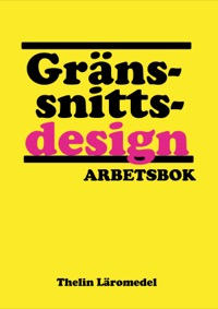 Gränssnittsdesign - Arbetsbok