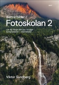 Bättre bilder / Fotoskolan 2