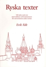 Ryska texter: 100 sidor rysk text med ordlistor och kommentarer för universitetens andra termin